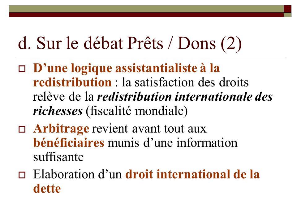 d. Sur le débat Prêts / Dons (2)