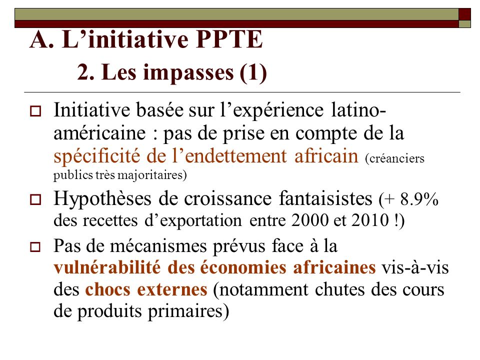 A. L'initiative PPTE 2. Les impasses (1)