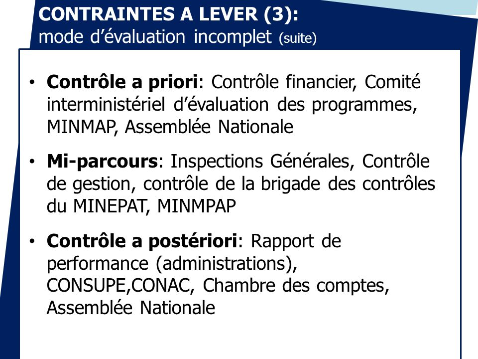 CONTRAINTES A LEVER (3): mode d'évaluation incomplet (suite)