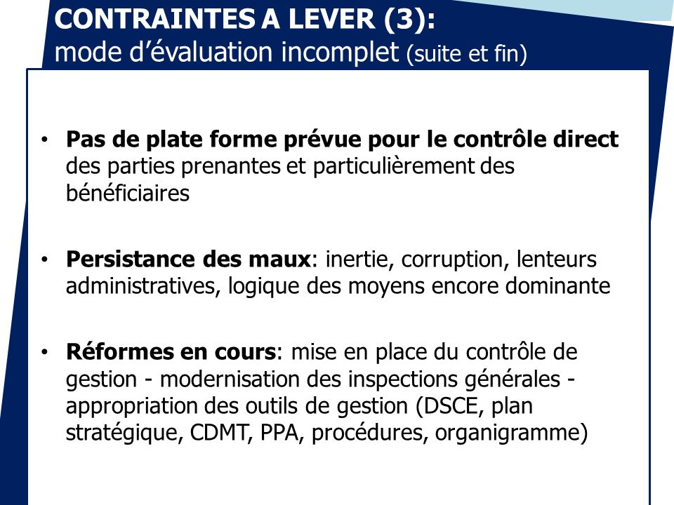 CONTRAINTES A LEVER (3): mode d'évaluation incomplet (suite et fin)