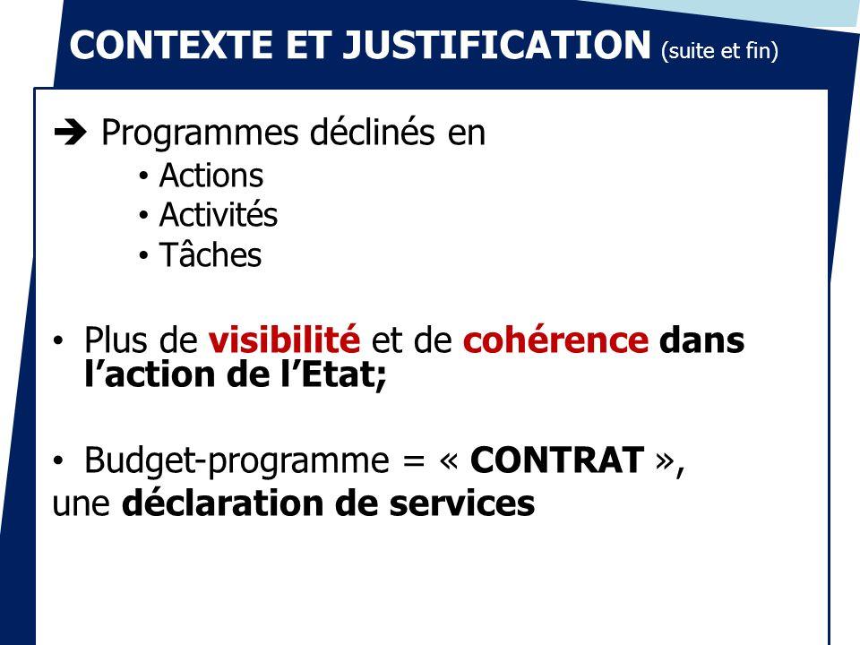 CONTEXTE ET JUSTIFICATION (suite et fin)