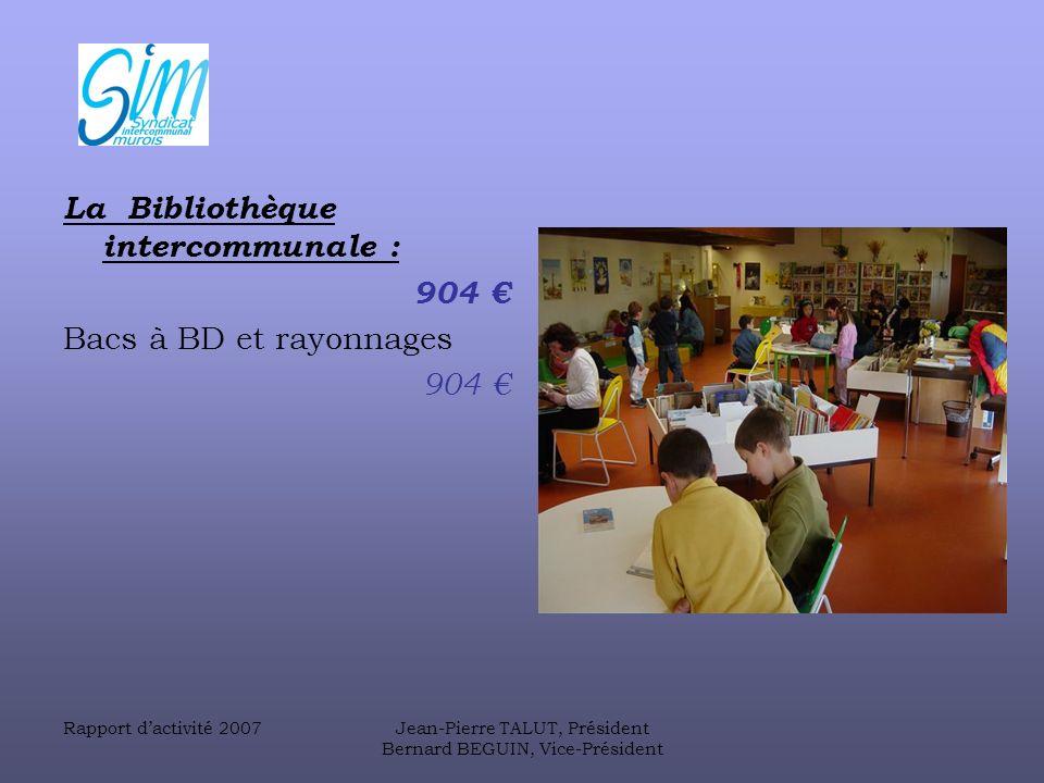 La Bibliothèque intercommunale : 904 € Bacs à BD et rayonnages