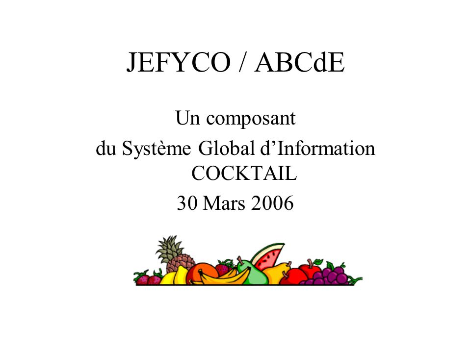 du Système Global d'Information COCKTAIL