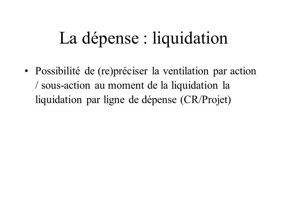 La dépense : liquidation