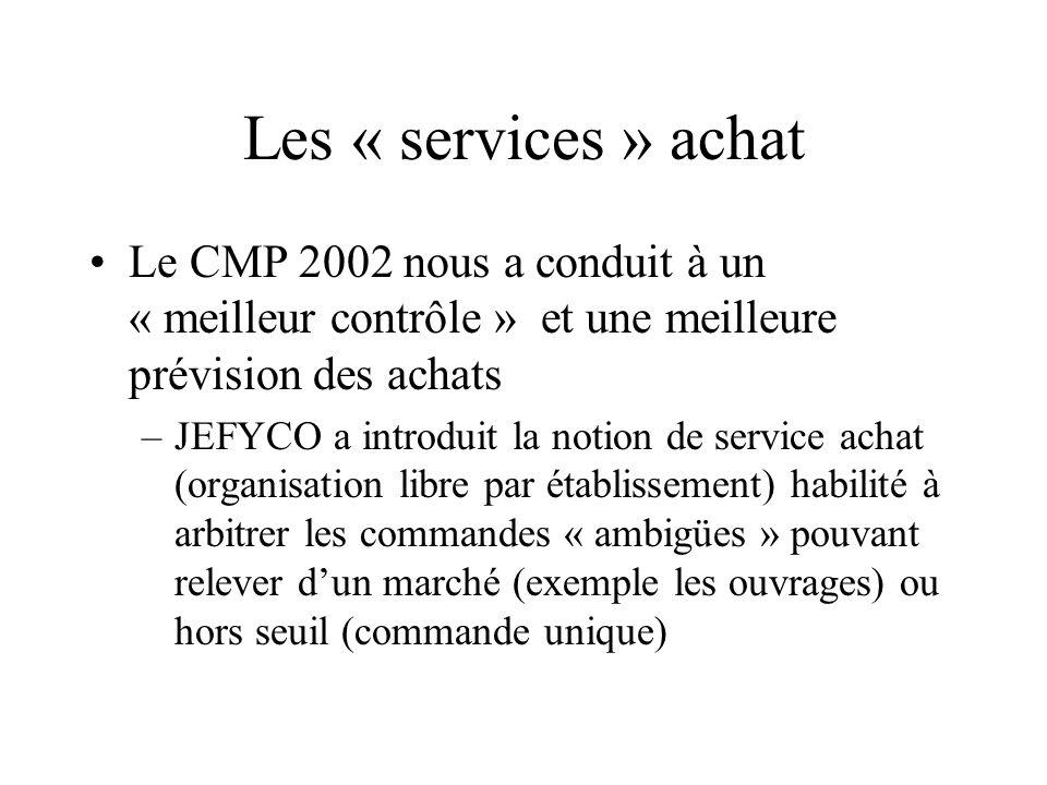 Les « services » achat Le CMP 2002 nous a conduit à un « meilleur contrôle » et une meilleure prévision des achats.