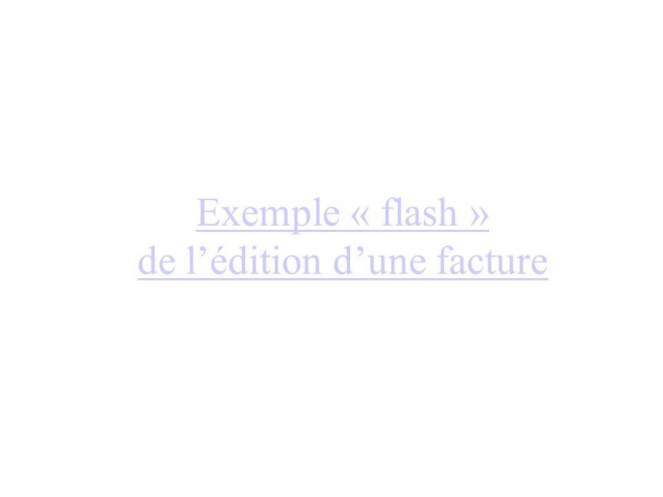 Exemple « flash » de l'édition d'une facture