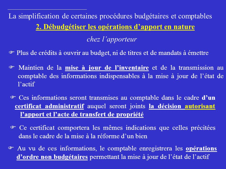2. Débudgétiser les opérations d'apport en nature
