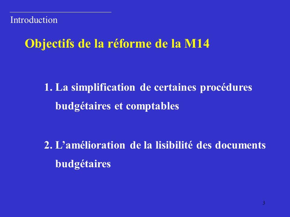 Objectifs de la réforme de la M14