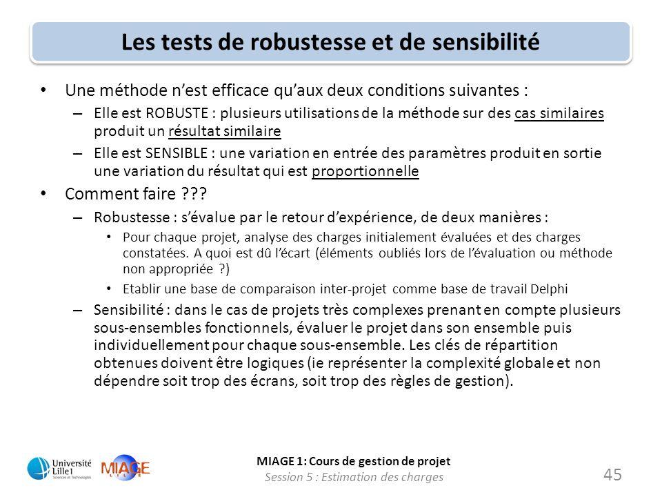 Les tests de robustesse et de sensibilité