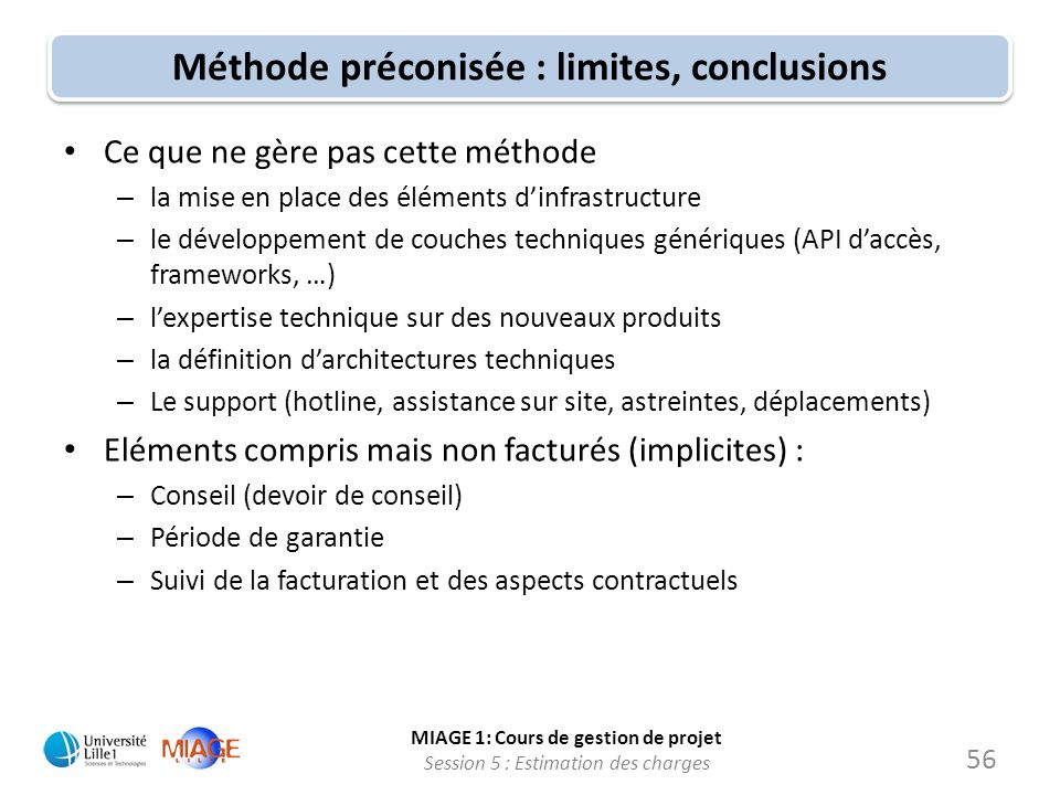 Méthode préconisée : limites, conclusions
