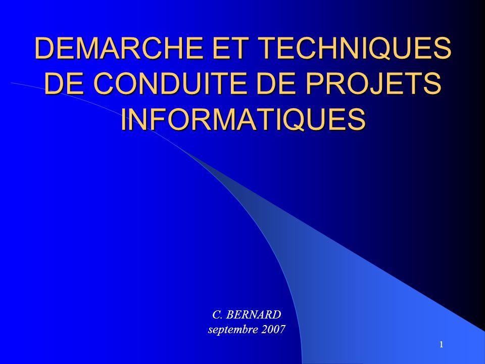 DEMARCHE ET TECHNIQUES DE CONDUITE DE PROJETS INFORMATIQUES