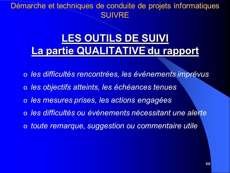 LES OUTILS DE SUIVI La partie QUALITATIVE du rapport