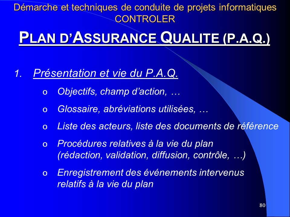 PLAN D'ASSURANCE QUALITE (P.A.Q.)