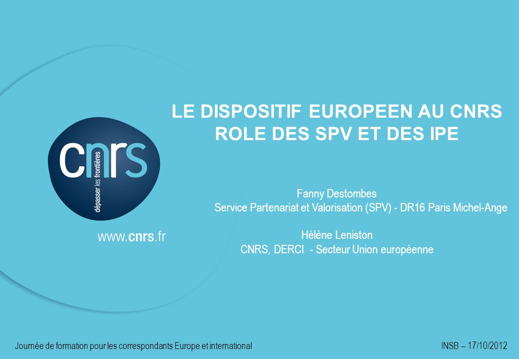 LE DISPOSITIF EUROPEEN AU CNRS