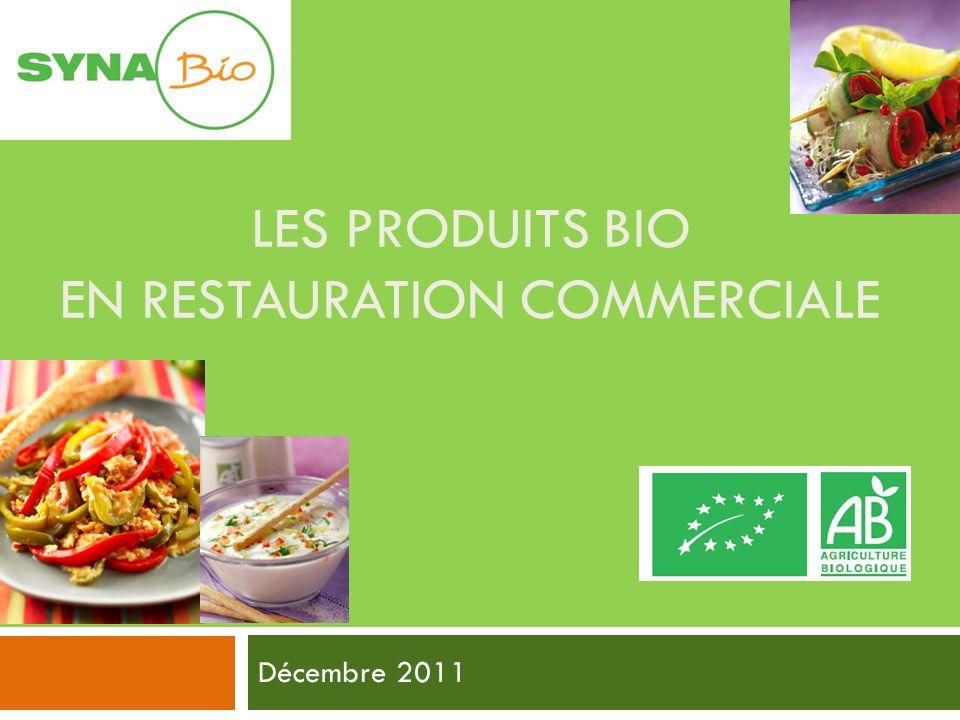 Les Produits bio EN restauration commerciale