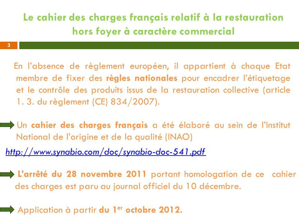 Le cahier des charges français relatif à la restauration hors foyer à caractère commercial