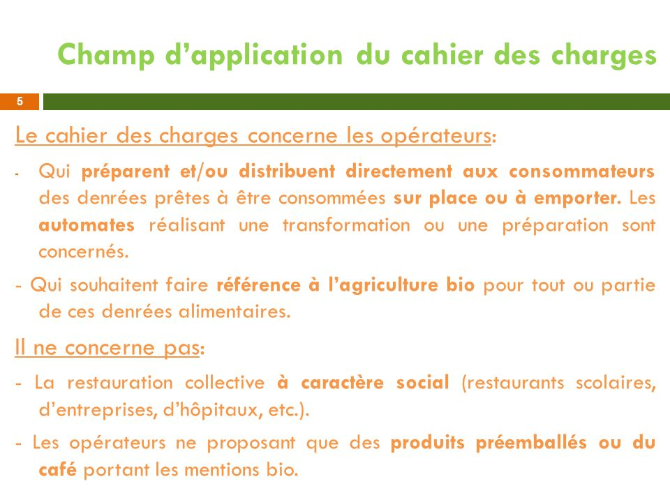 Champ d'application du cahier des charges