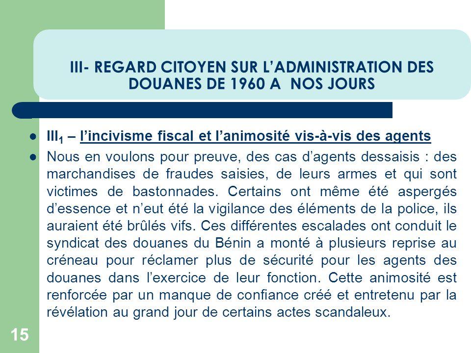 III- REGARD CITOYEN SUR L'ADMINISTRATION DES DOUANES DE 1960 A NOS JOURS