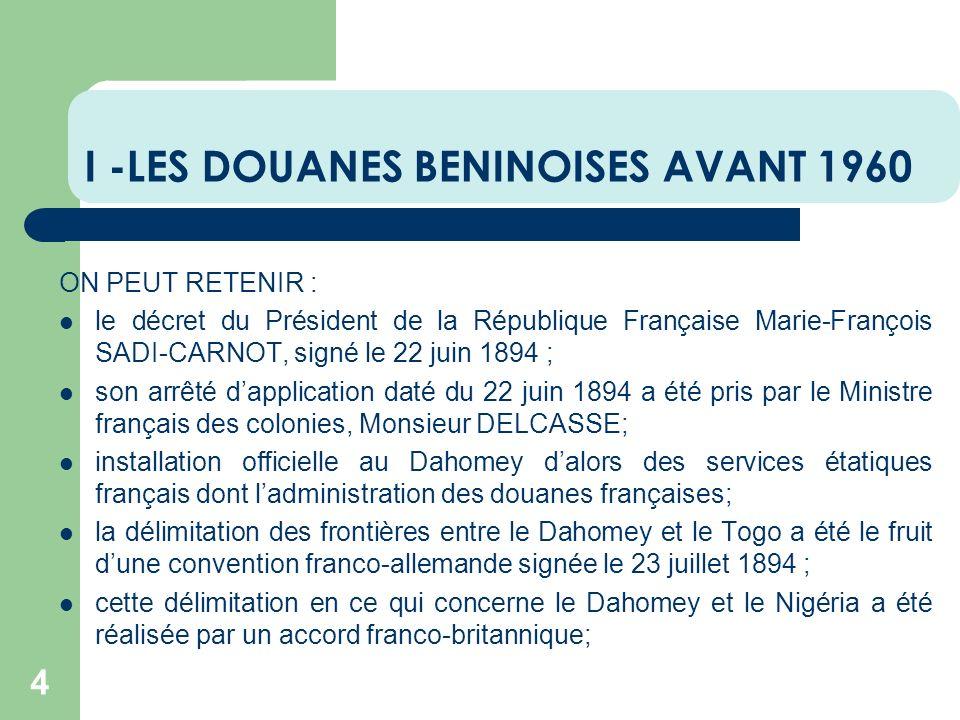 I -LES DOUANES BENINOISES AVANT 1960