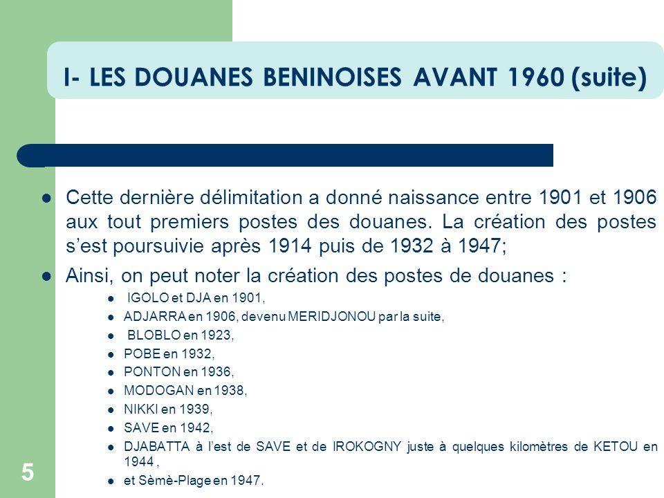 I- LES DOUANES BENINOISES AVANT 1960 (suite)
