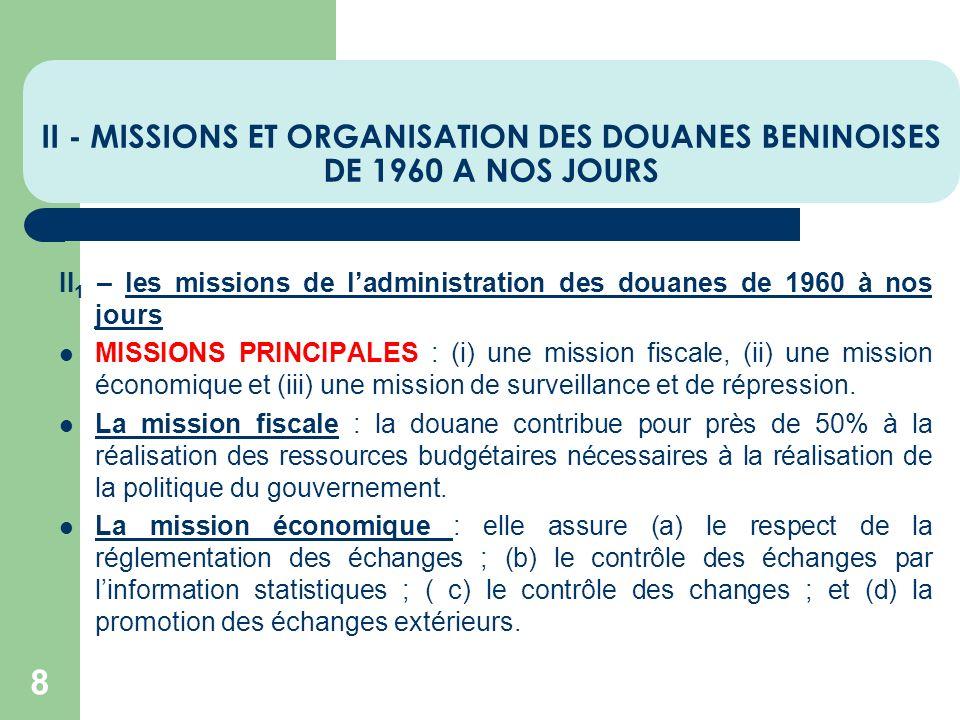II - MISSIONS ET ORGANISATION DES DOUANES BENINOISES DE 1960 A NOS JOURS