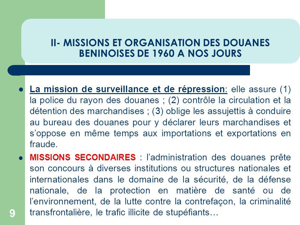 II- MISSIONS ET ORGANISATION DES DOUANES BENINOISES DE 1960 A NOS JOURS