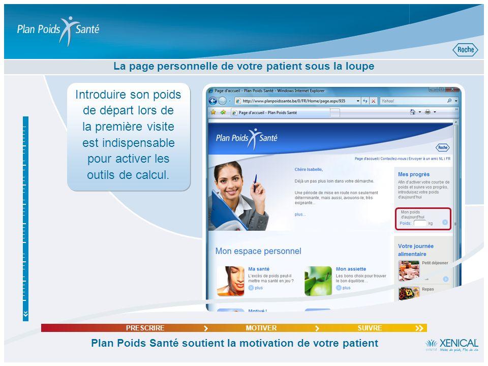 La page personnelle de votre patient sous la loupe