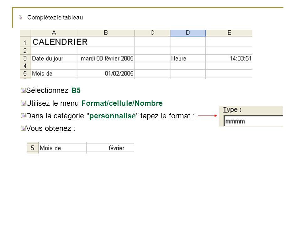 Utilisez le menu Format/cellule/Nombre