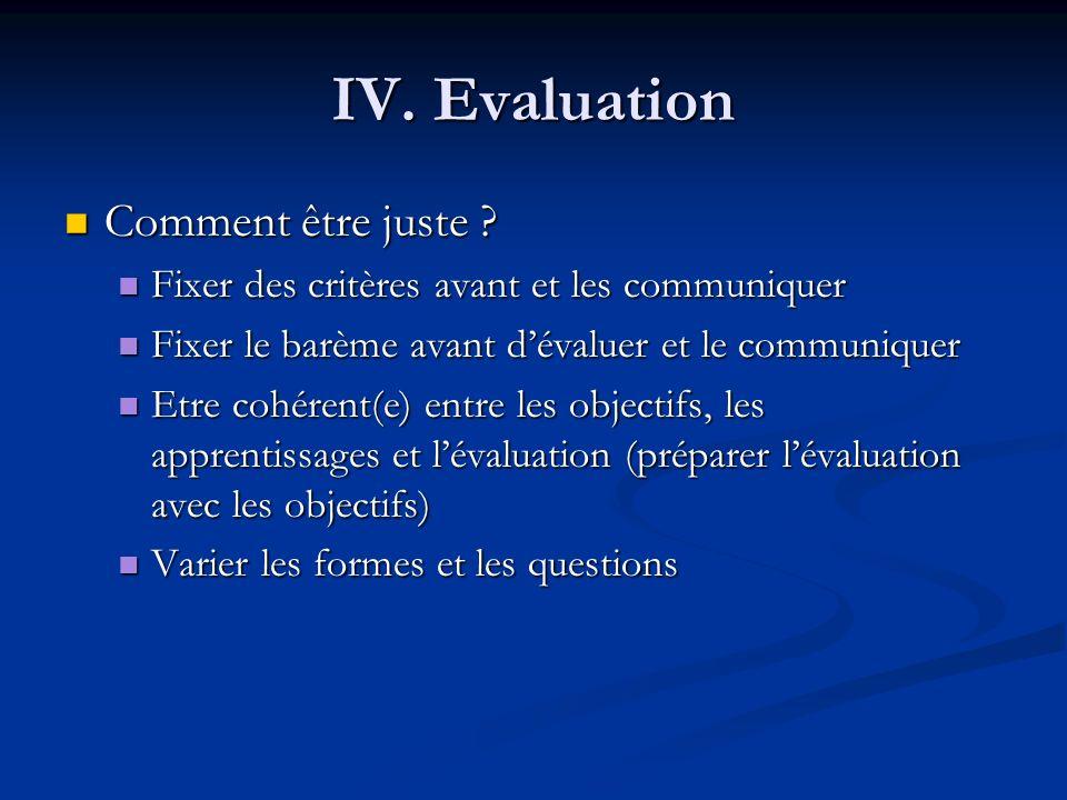 IV. Evaluation Comment être juste
