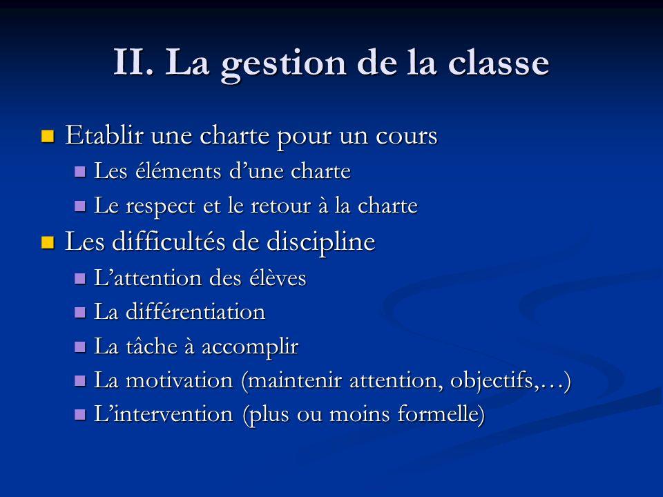 II. La gestion de la classe