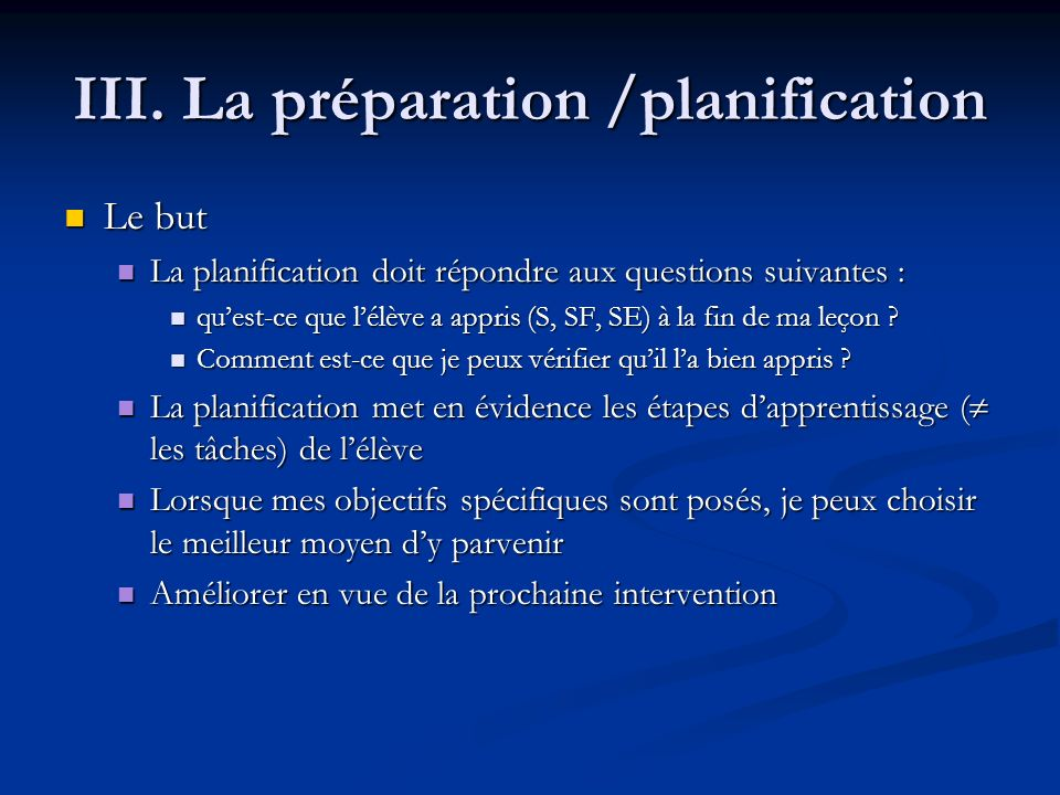 III. La préparation /planification