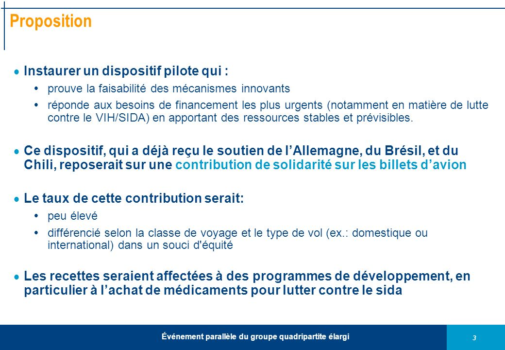 Proposition Instaurer un dispositif pilote qui :