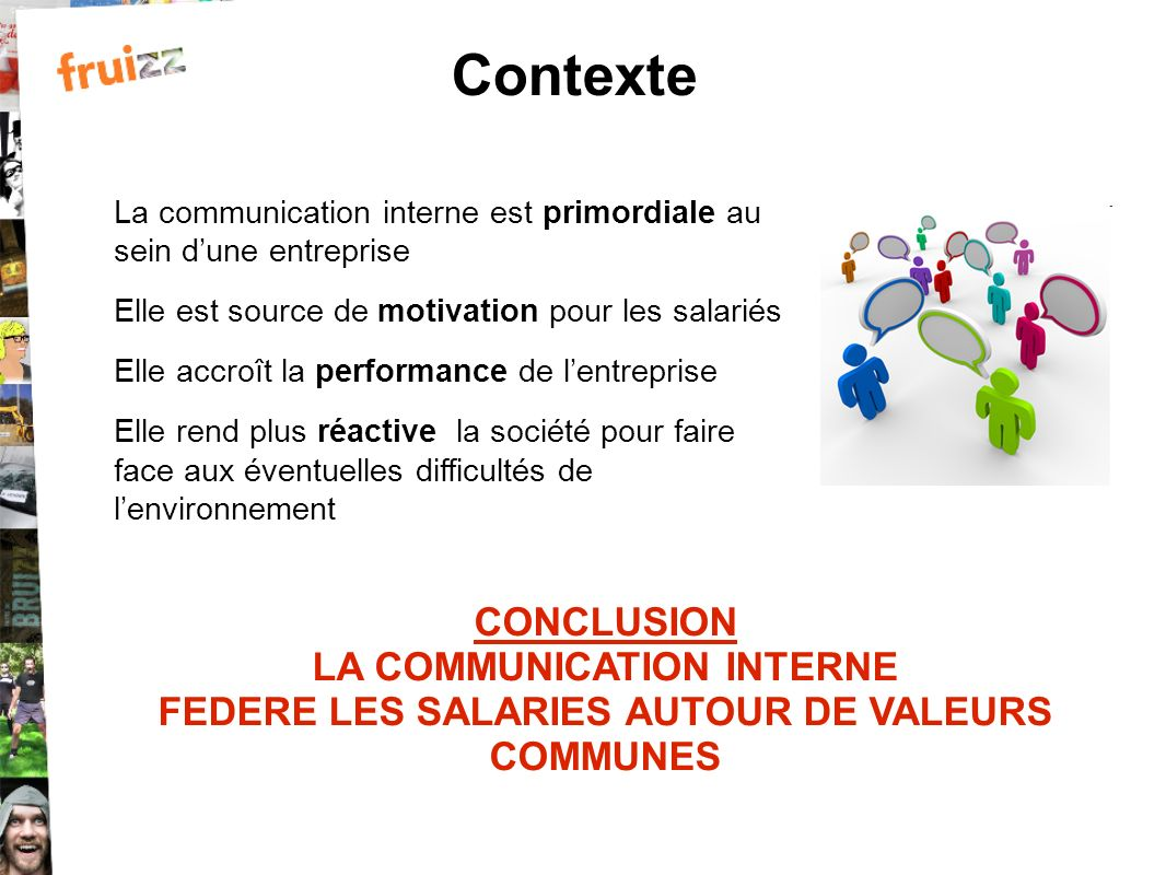 Contexte CONCLUSION LA COMMUNICATION INTERNE