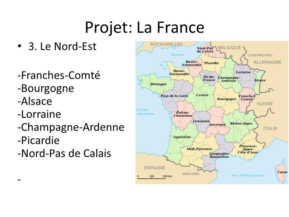 Projet: La France 3. Le Nord-Est