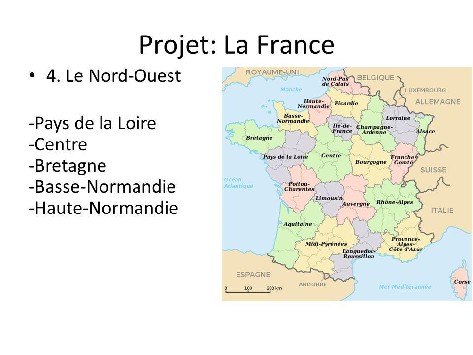 Projet: La France 4. Le Nord-Ouest