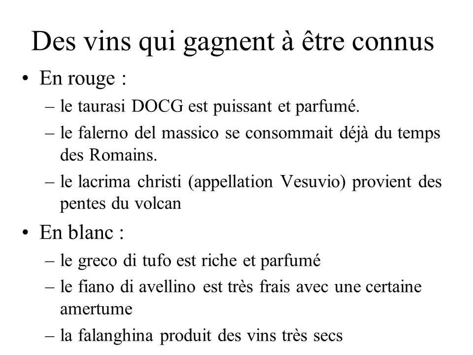 Des vins qui gagnent à être connus