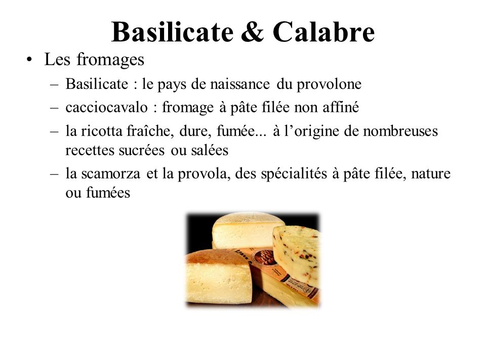 Basilicate & Calabre Les fromages