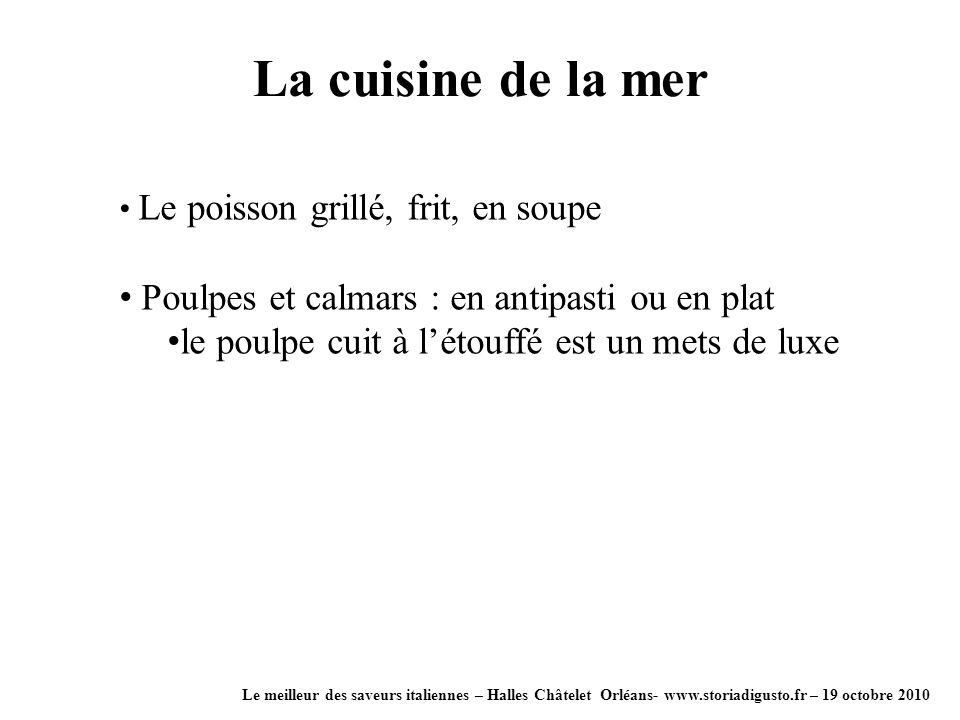La cuisine de la mer Poulpes et calmars : en antipasti ou en plat