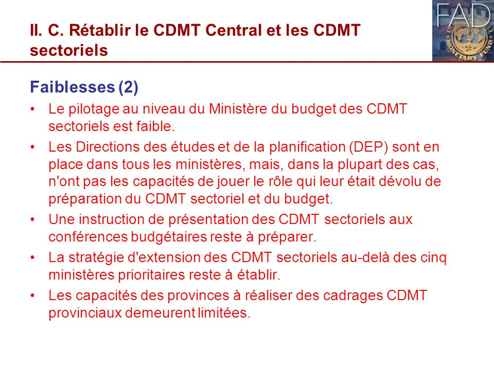 II. C. Rétablir le CDMT Central et les CDMT sectoriels