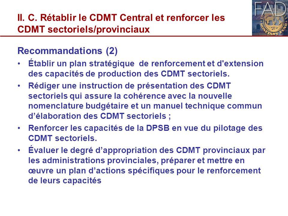 II. C. Rétablir le CDMT Central et renforcer les CDMT sectoriels/provinciaux