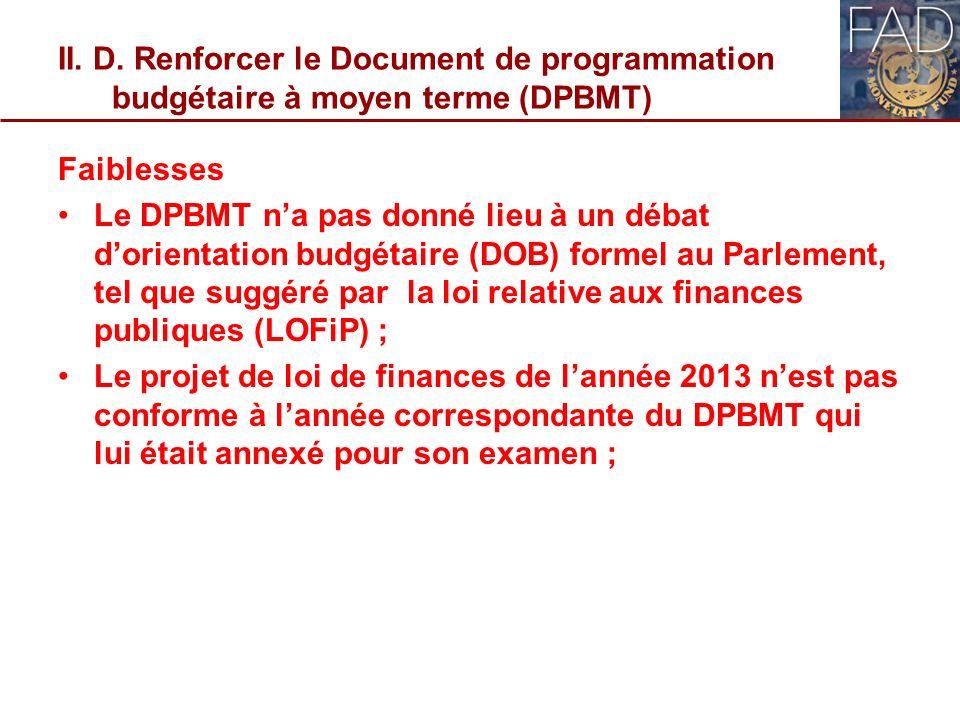 II. D. Renforcer le Document de programmation budgétaire à moyen terme (DPBMT)