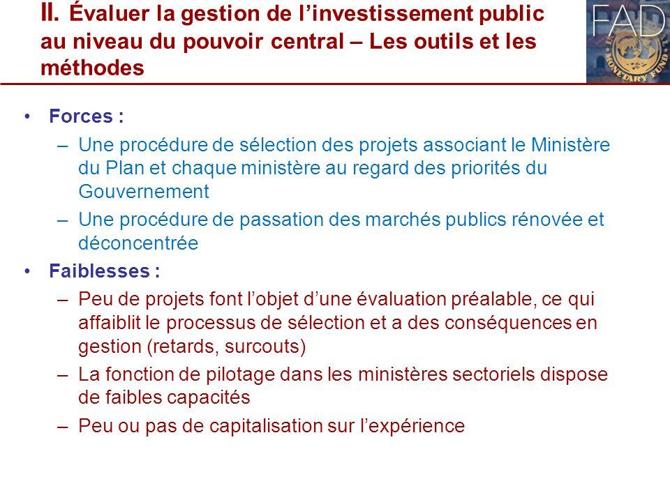 II. Évaluer la gestion de l'investissement public au niveau du pouvoir central – Les outils et les méthodes
