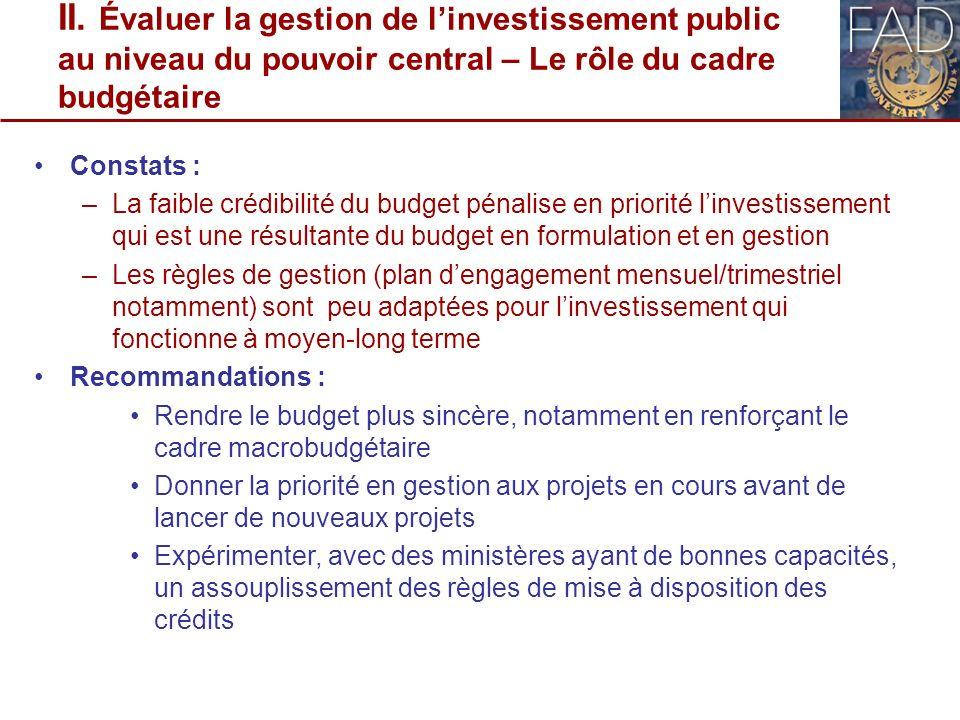 II. Évaluer la gestion de l'investissement public au niveau du pouvoir central – Le rôle du cadre budgétaire