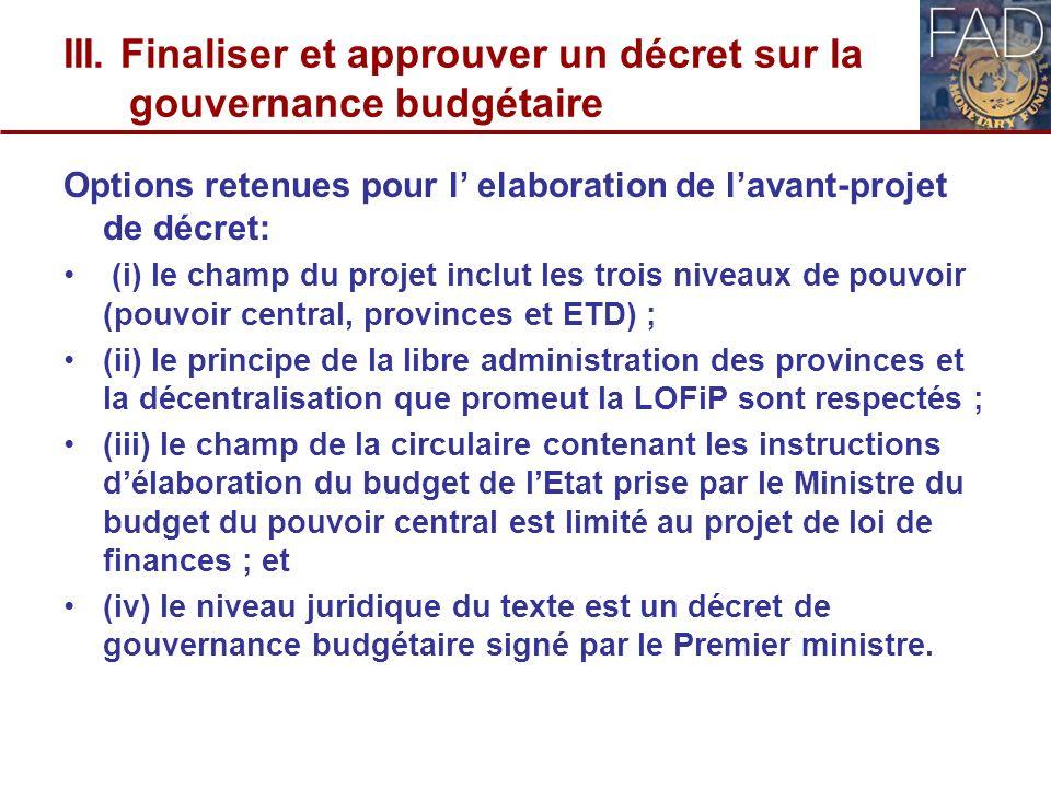 III. Finaliser et approuver un décret sur la gouvernance budgétaire