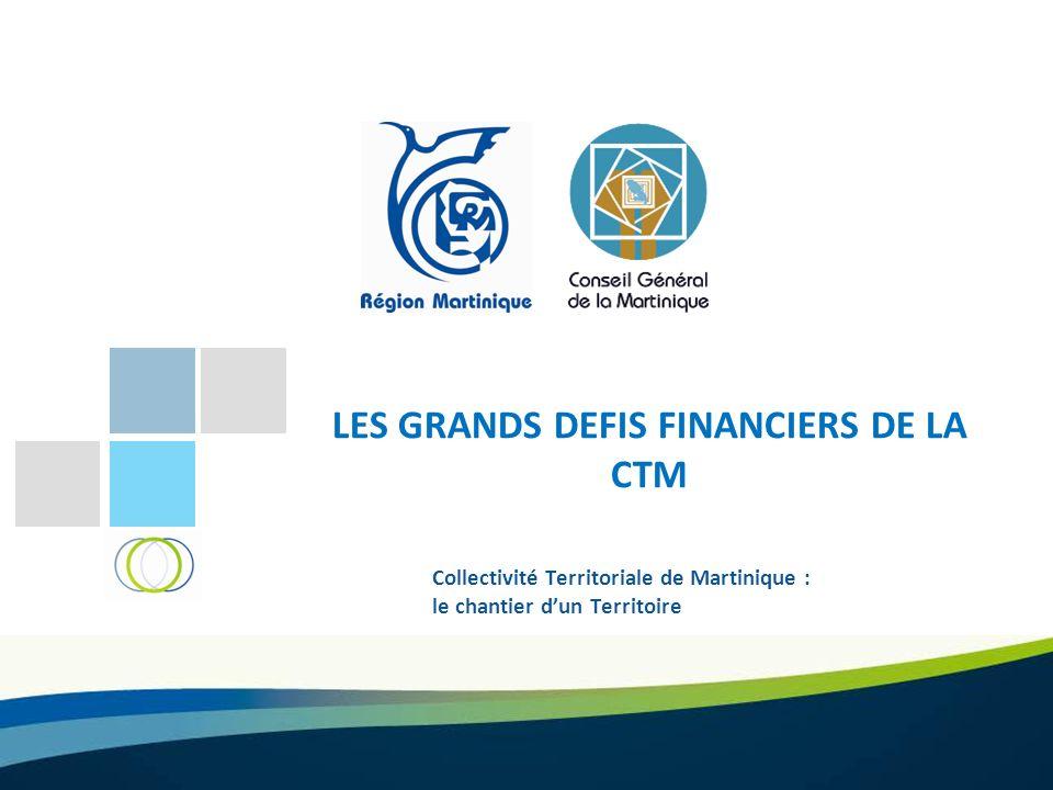 LES GRANDS DEFIS FINANCIERS DE LA CTM