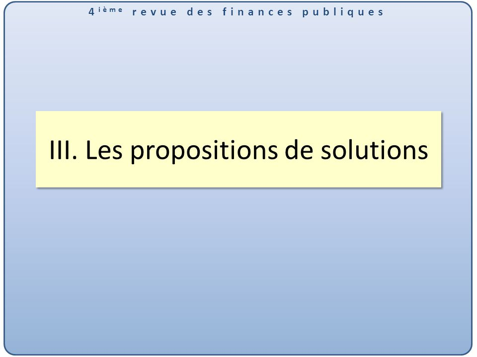 III. Les propositions de solutions