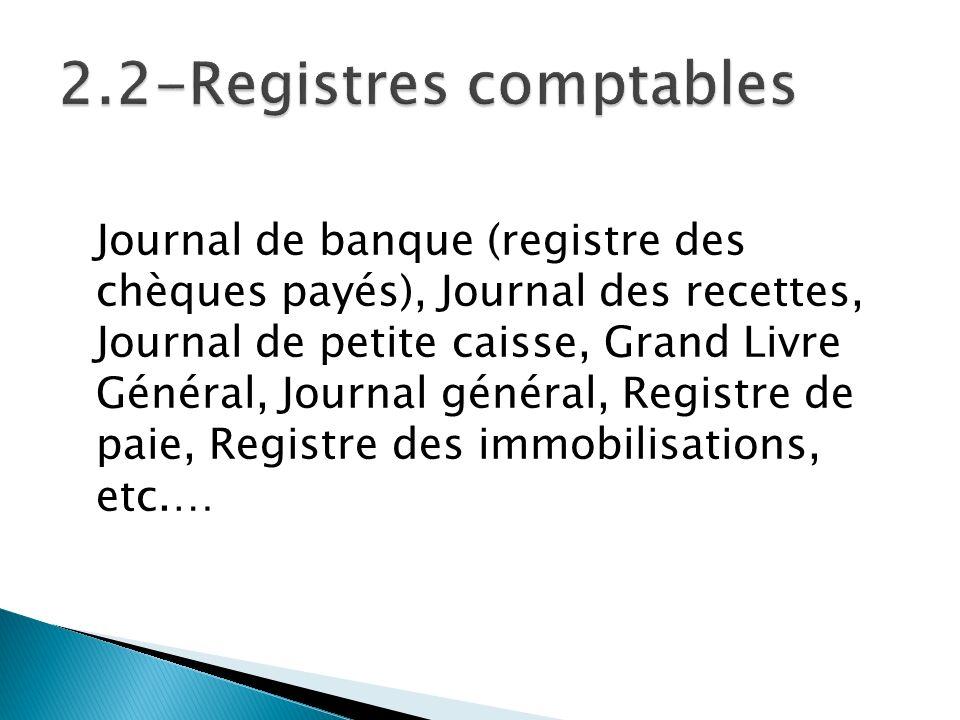 2.2-Registres comptables
