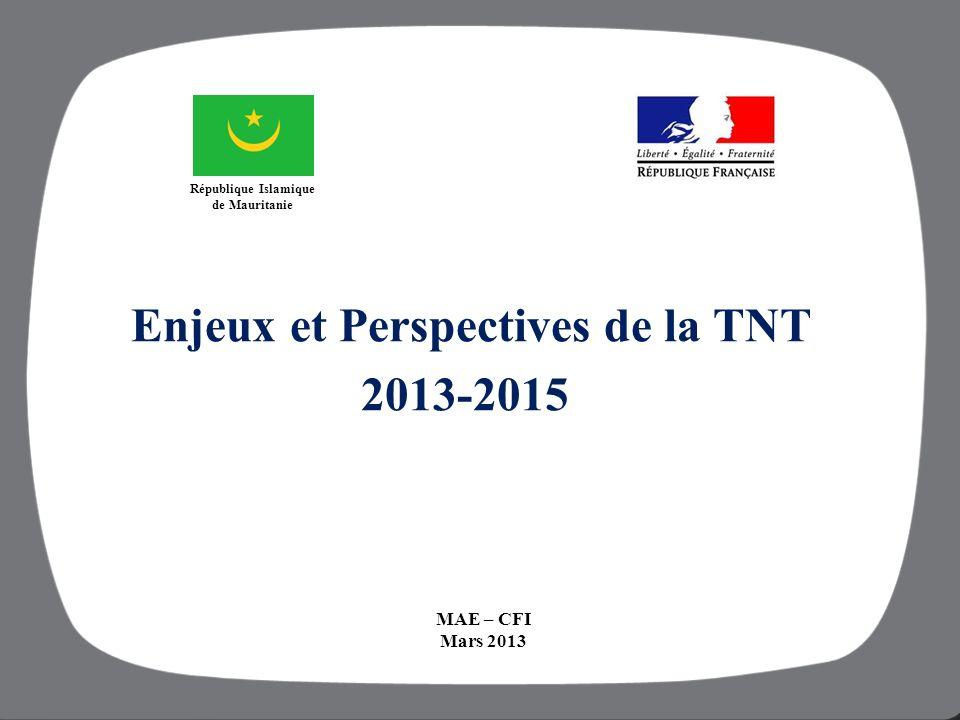 République Islamique de Mauritanie Enjeux et Perspectives de la TNT