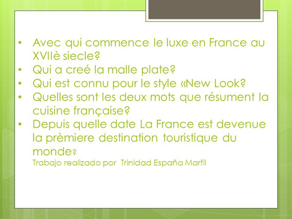 Avec qui commence le luxe en France au XVIIè siecle