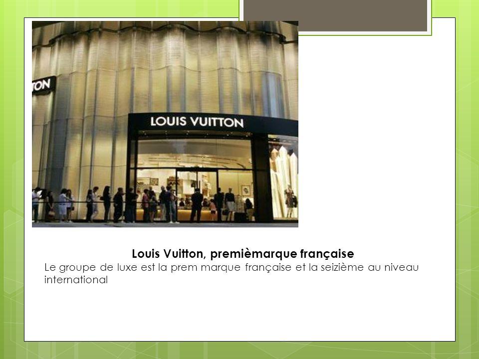 Louis Vuitton, premièmarque française